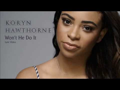 Want He Do It Koryn Hawthorne ( Lyrics And Instruments Only)