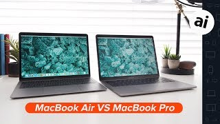 MacBook Air vs MacBook Pro (2019) - Which is the better buy?