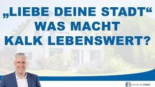 Köln Kalk Liebe deine Stadt Immobilienmakler Tom Gerhardt Veedelstalk