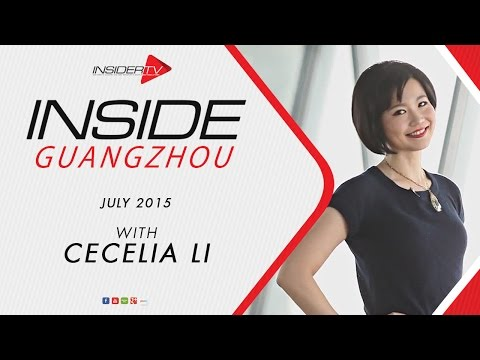 INSIDE Guangzhou with Cecelia Li | July 2015