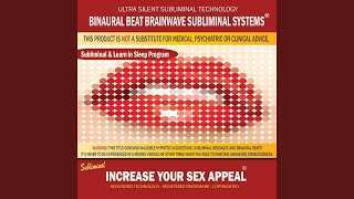 Increase Your Sex Appeal: Combination of Subliminal & Learning While Sleeping Program (Positive...