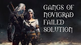 The Witcher 3 Gangs Of Novigrad Failed - Think Over Cleaver