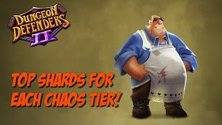 DD2 Best Builder Shards by Chaos Tier!
