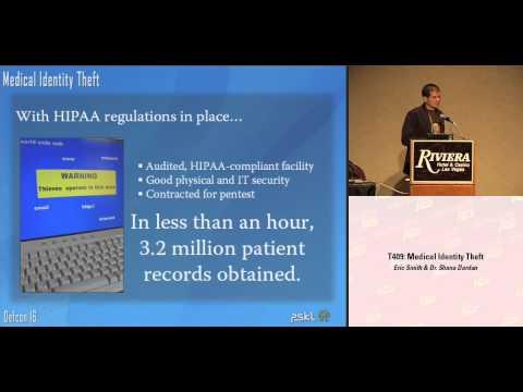 DEF CON 16 - Eric Smith & Dr. Shana Dardan: Medical Identity Theft