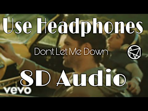 The Chainsmokers - Don't Let Me Down Ft. Daya | (8D Audio) | AMC