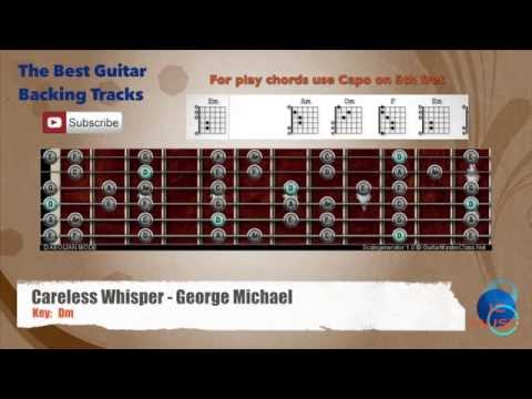 Careless Whisper - George Michael Guitar Backing Track with scale chart and chords