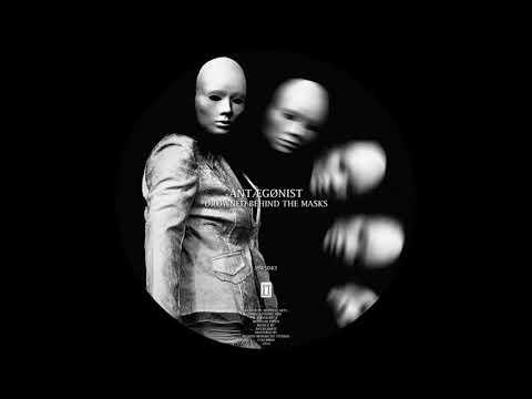ÅNTÆGØNIST - Drowned Behind The Masks (Original Mix) [Healed Wounds]