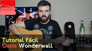 Como Tocar WONDERWALL de OASIS en Guitarra Acústica - Tutorial Fácil