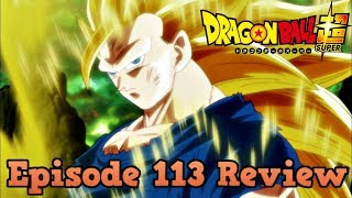 Dragon Ball Super Episode 113 Review: With Great Joy! The Battle Crazy Saiyan Fight!!