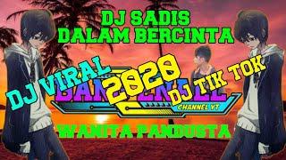 Download DJ SADIS DALAM BERCINTA√DJ TIKTOK TERBARU 2020 (ANDRA RESPATI)FULLBASS