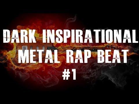 Metal Rap Beat Instrumental 2018 (Dark Inspirational Rock Hip Hop Type Beat)