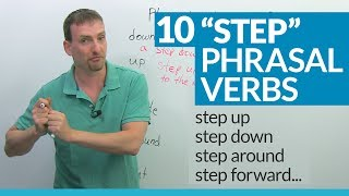 """10 """"STEP"""" Phrasal Verbs in English: step up, step down, step in..."""