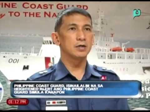 Philippine Coast Guard, isinailalim na sa heightened alert ang Phil. Coast Guard simula kahapon