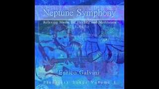 "RELAXING MUSIC - Neptune Symphony - ""Planetary Tones Vol. 1"" - Enrico Galvini & Bodhisattva Music"