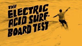 The Electric Acid Surfboard Test - Official Teaser - Dane Reynolds