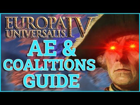 Is AE Just A Number? EU4 Aggressive Expansion Guide  