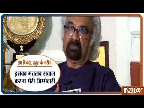 One Question Cannot Dent The Morale Of Security Forces: Sam Pitroda To India TV