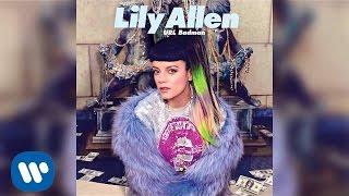 Lily Allen - URL Badman (Official Audio)