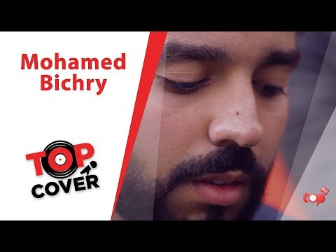Mohamed Bichry - TOP COVER ( freeklane dounia )