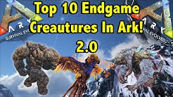 TOP 10 ENDGAME DINOS YOU NEED IN ARK SURVIVAL EVOLVED!! || ARK SURVIVAL EVOLVED!