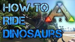 Ark Survival Evolved - H๐w to Ride and Tame Dinosaurs Tutorial Guide Walkthrough