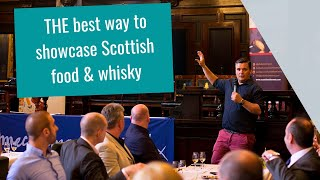 THE best way to showcase Scottish food & whisky