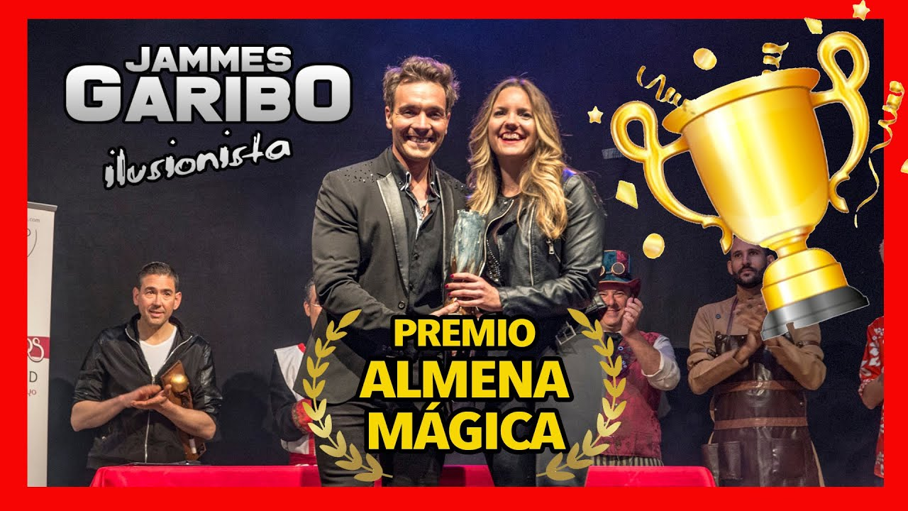 🎩 el mago JAMMES GARIBO -  premio 🏆 ALMENA MÁGICA 2019