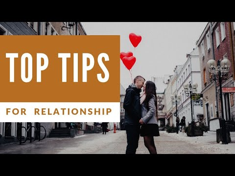 Top Tips For Healthy Relationship-Make A Strong Love Relationship