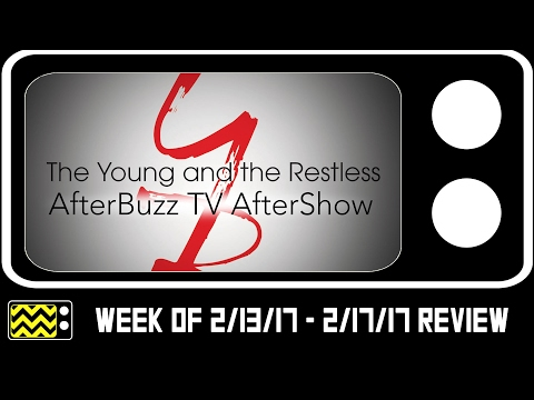 Young & The Restless for February 13th - February 17th, 2017 Review w/ Kurt Tocci | AfterBuzz TV