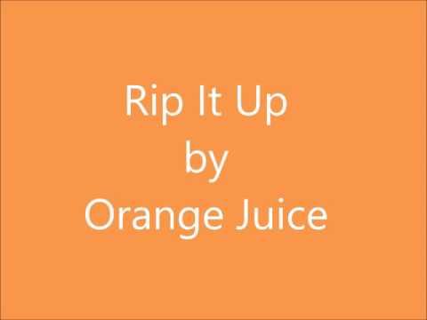 Rip it Up by Orange Juice- Lyrics
