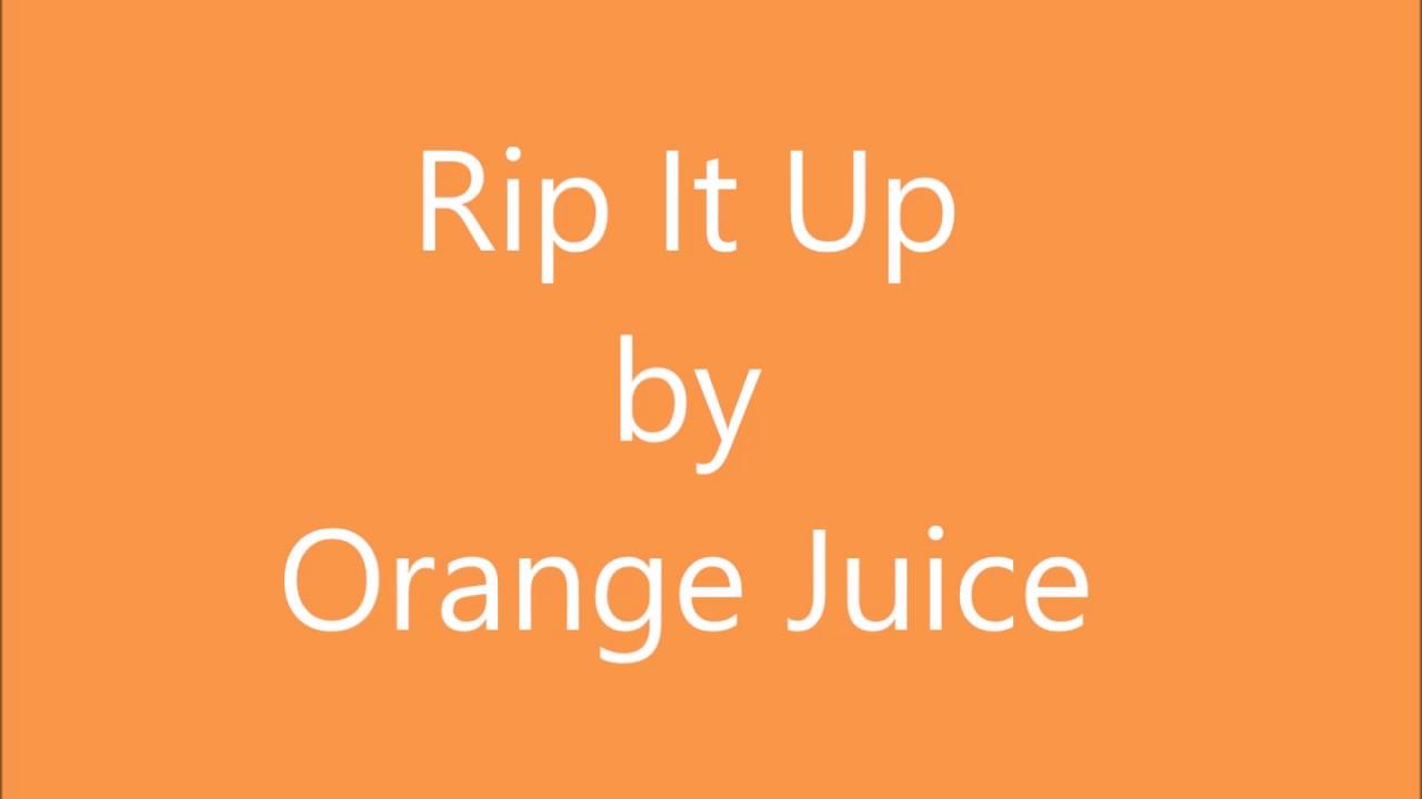 Rip it Up by Orange Juice- Lyrics - YouTube