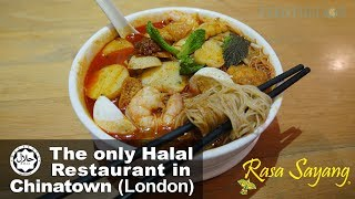 Rasa Sayang - The only Halal restaurant in Chinatown London 2017 Video