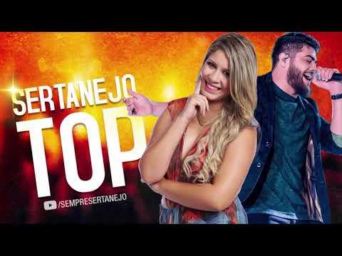 Sertanejo 2019 Mais Tocadas - Top Sertanejo 2019 - As Melhores Do Sertanejo Universitário
