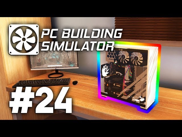MAKING MY DREAM PC - PC Building Simulator #24