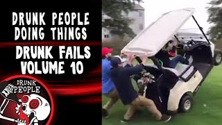 Funniest Drunk Fails Compilation Vol. 10  | Drunk People Doing Things