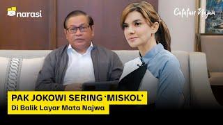 PAK JOKOWI SERING 'MISKOL': Di Balik Layar Mata Najwa   Catatan Najwa