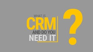 What Is CRM And Do You Need It?