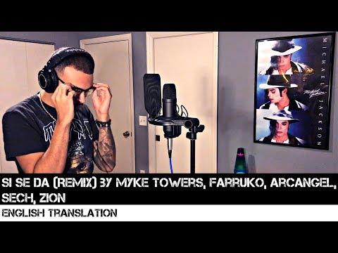 Si Se Da (Remix) by Myke Towers, Farruko, Arcangel, Sech & Zion | FULL ENGLISH TRANSLATION