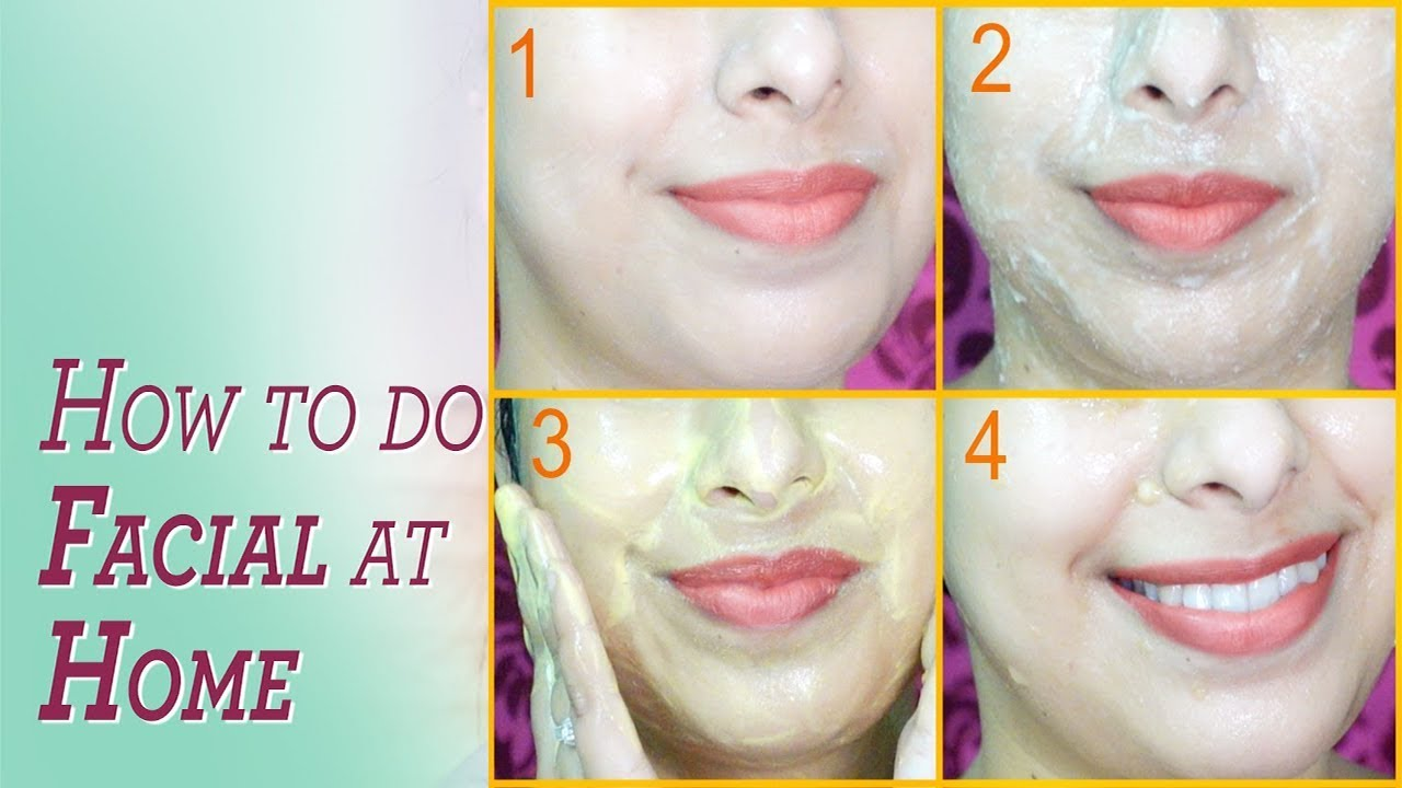 How To Do Facial At Home To Get Glowing Skin Beauty Tips In Hindi Youtube