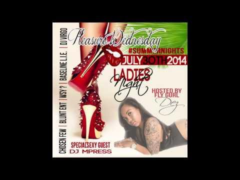 Pleasure Wednesday Ladies Night JULY #ChosenFew