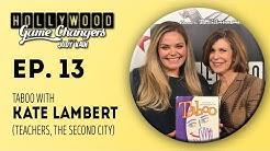 Kate Lambert (Teachers, The Second City) -  Episode 13