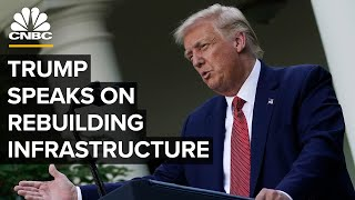 President Trump delivers remarks on rebuilding of America's infrastructure - 7/15/2020