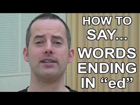"How to Say Words Ending in ""ed"" - American English Pronunciation & Intonation"