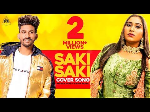 Saki Saki Cover  Afsana Khan Ft Khuda Baksh  Latest Song 2019  Neha Kakkar  Batla House