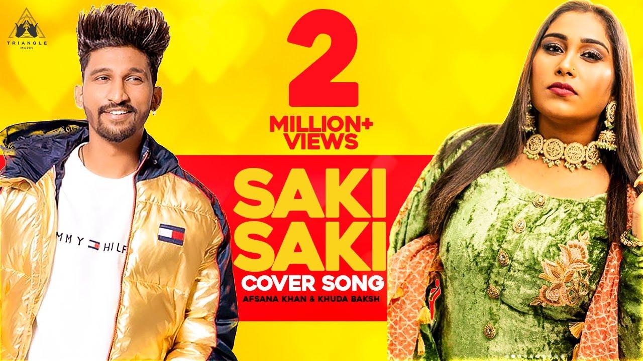 Download SAKI SAKI (COVER) | AFSANA KHAN FT KHUDA BAKSH | LATEST SONG 2019 | NEHA KAKKAR | BATLA HOUSE