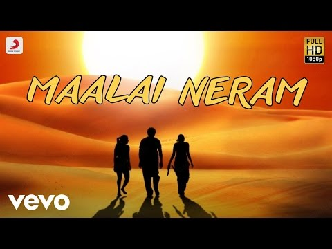 Aayirathil Oruvan - Maalai Neram Lyric | Karthi | G.V. Prakash