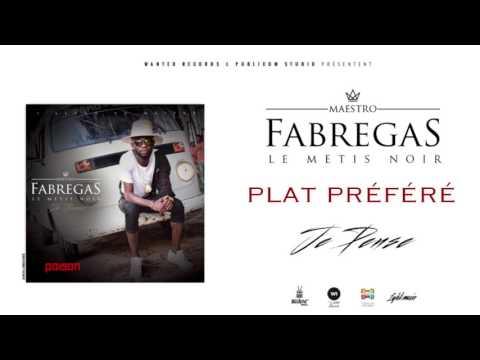 Fabregas Le Métis Noir - Plat Préféré ( Audio )