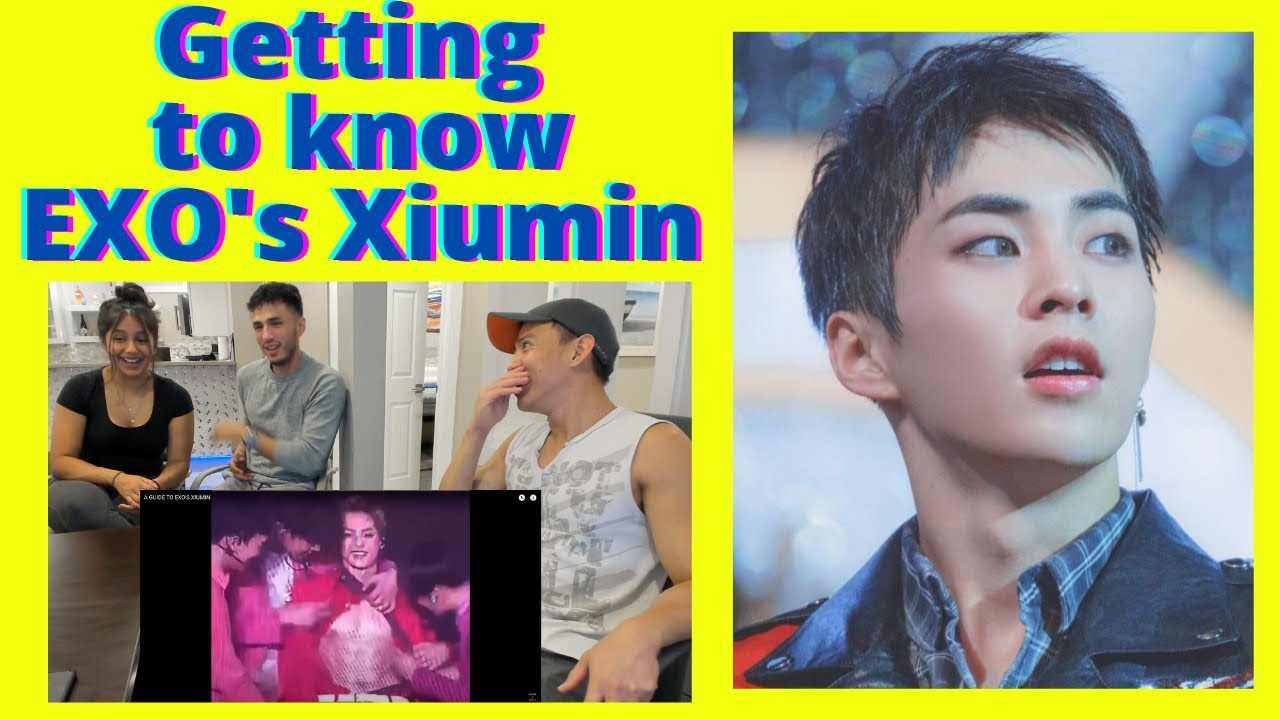 EXO (엑소) | A GUIDE TO EXO'S XIUMIN | Reaction video by Reactions Unlimited