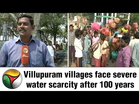 Villupuram villages face severe water scarcity after 100 years