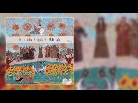 Mustafa Kılçık - Bir Güzele Meyil Verdik  [Official Audio]